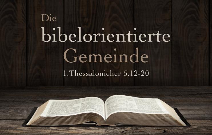 Die bibelorientierte Gemeinde*