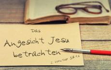 Das Angesicht Jesu betrachten*