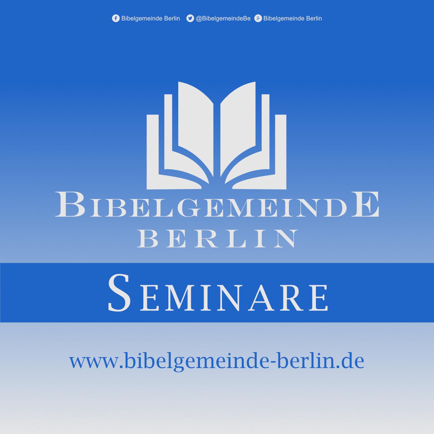 Seminare der Bibelgemeinde Berlin